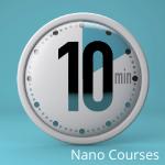 10 min nano courses