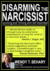 Image of Disarming the Narcissist: Surviving and Thriving with the Self-Absorbe