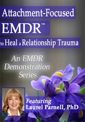 Image ofAttachment-Focused EMDR to Heal a Relationship Trauma