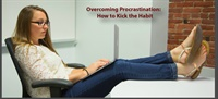 Overcoming Procrastination - How to Kick the Habit 1