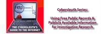Image of Cybersleuth Investigative Series...Using Free Public Records and Publi