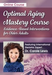 Image of Optimal Aging Mastery Course: Evidence-Based Interventions for Older A