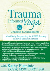 Image of Trauma-Informed Yoga for Children and Adolescents: Mind-Body Sequencin