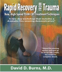 Rapid Recovery from Trauma -- New High-Speed TEAM CBT Techniques