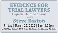 Image of Evidence for Trial Lawyers 2020 - A Special AZ Edition | featuring Ste
