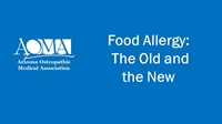 Image of Food Allergy: The Old and the New
