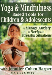 Image of Yoga & Mindfulness Based Tools for Children & Adolescents to Manage An