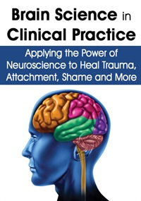 Image ofBrain Science in Clinical Practice: Applying the Power of Neuroscience
