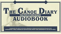 The Canoe Diary of Milton H. Erickson: Audiobook (Audio Only)