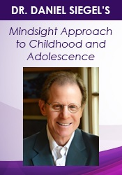 Image ofDr. Daniel Siegel on The Mindsight Approach for Children and Adolescen