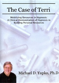 Image ofThe Case of Terri: Mobilizing Resources in Hypnosis - A Clinical Demon