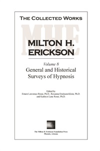 Image ofThe Collected Works of Milton H. Erickson: Volume 08: General and Hist
