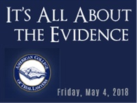 "Image of""It's All About the Evidence"", presented by the The Fellows of The Ame"