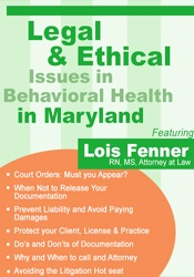 Image of Legal Issues in Behavioral Health Maryland: Legal and Ethical Consider