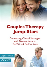 Image ofCouples Therapy Jump-Start: Connecting Clinical Strategies with Neuros