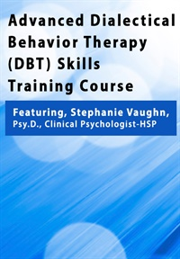 Image of Advanced Dialectical Behavior Therapy (DBT) Skills Training Course