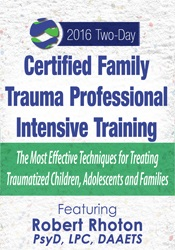 Image of Certified Family Trauma Professional Intensive Training: Effective Tec