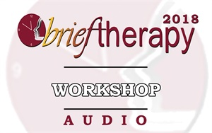 Image of BT18 Workshop 15 - Single Session Therapy: When the First Session May