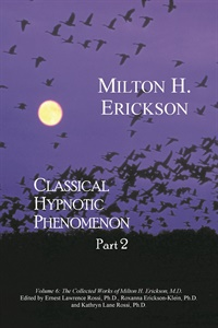 Image ofThe Collected Works of Milton H. Erickson: Paperbound Volume 6: Classi