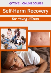 Image ofSelf-Harm Recovery for Young Clients