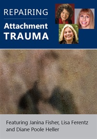 Image of Repairing Attachment Trauma: Advanced approaches for deep healing and
