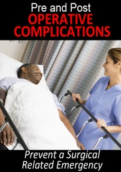 Image ofPre- and Post-Operative Complications: Prevent a Surgical Related Emer