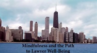 Image of Mindfulness and the Path to Lawyer Wellbeing
