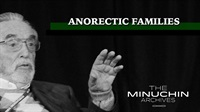 Style of the Family Therapist - Anorectic Families