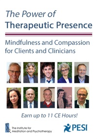 Image ofThe Power of Therapeutic Presence: Mindfulness and Compassion for Clie