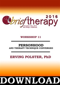 Image of BT16 Workshop 11 - Personhood and Therapy Technique Converged - Erving