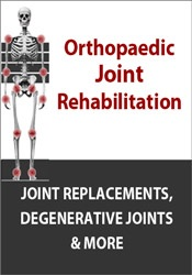 Image of Orthopaedic Joint Rehabilitation: Joint Replacements, Degenerative Joi