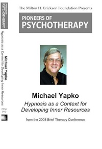Image of Hypnosis as a Context for Developing Inner Resources - Michael Yapko