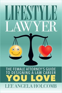 Image ofLifestyle Lawyer: The Female Attorney's Guide to Designing a Law Caree