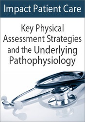 Image ofImpact Patient Care: Key Physical Assessment Strategies and the Underl