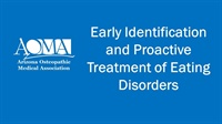 Image of Early Identification and Proactive Treatment of Eating Disorders