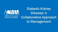 Image of Diabetic Kidney Disease: A Collaborative Approach to Management