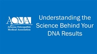 Image of Understanding the Science Behind Your DNA Results