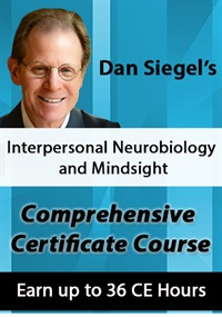 Image of Dan Siegel's Interpersonal Neurobiology and Mindsight Comprehensive Ce