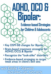 Image ofADHD, OCD, & Bipolar: Evidence-Based Strategies for Children & Adolesc