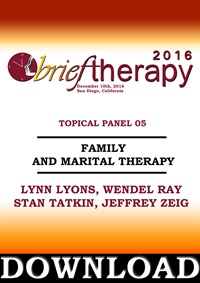 BT16 Topical Panel 5 - Family and Marital Therapy - Lynn Lyons, Wendel