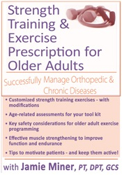 Image of Strength Training and Exercise Prescription for Older Adults: Successf